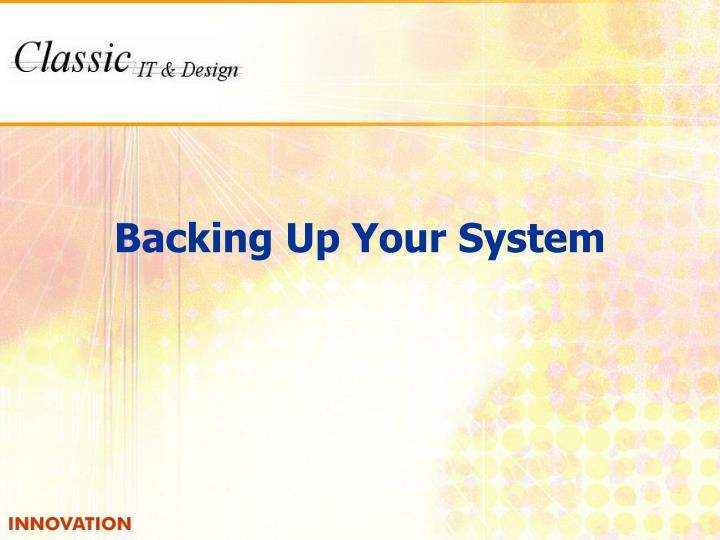 Backing Up Your System