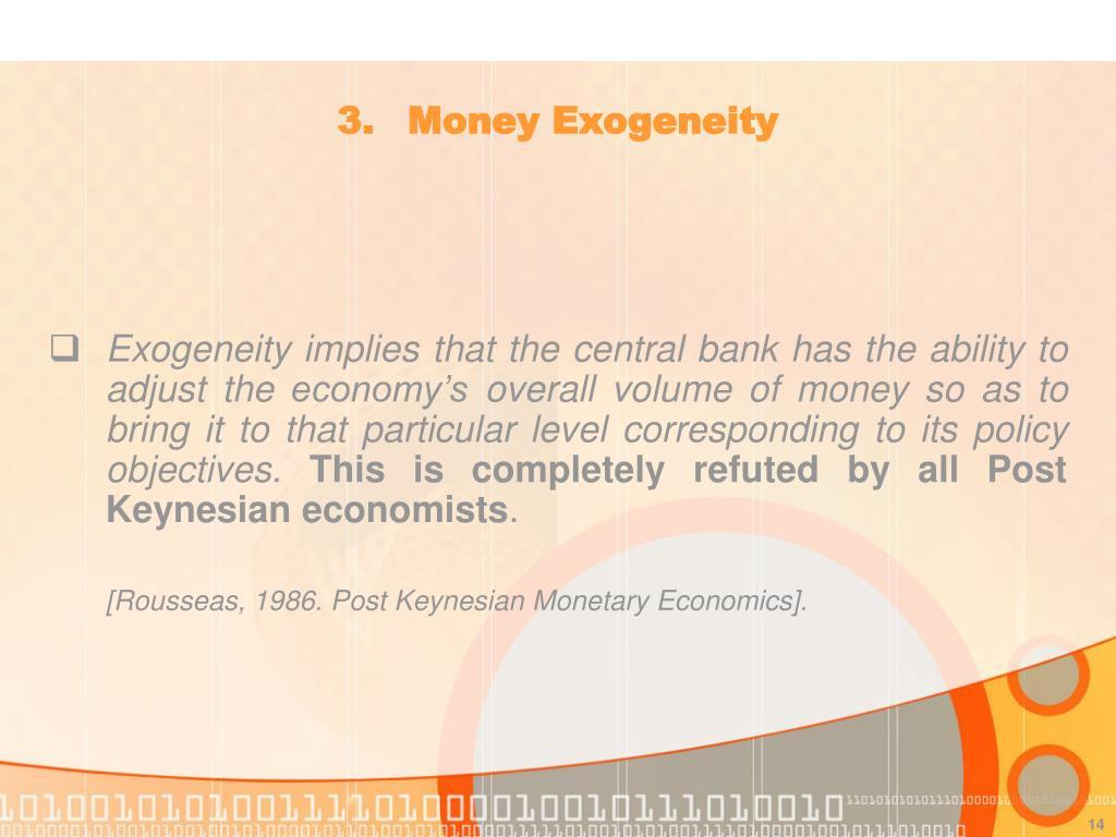 3. Money Exogeneity