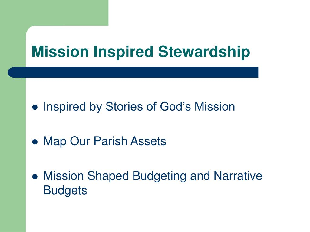 Mission Inspired Stewardship