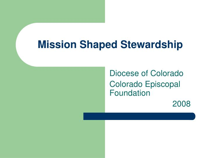 Mission shaped stewardship