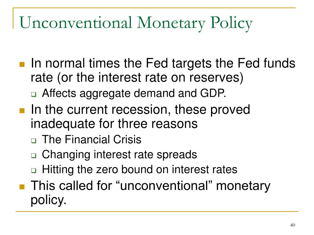 Unconventional Monetary Policy