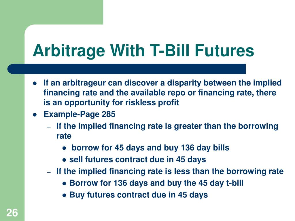 Arbitrage With T-Bill Futures