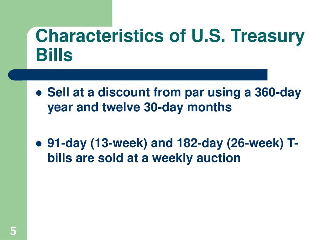 Characteristics of U.S. Treasury Bills