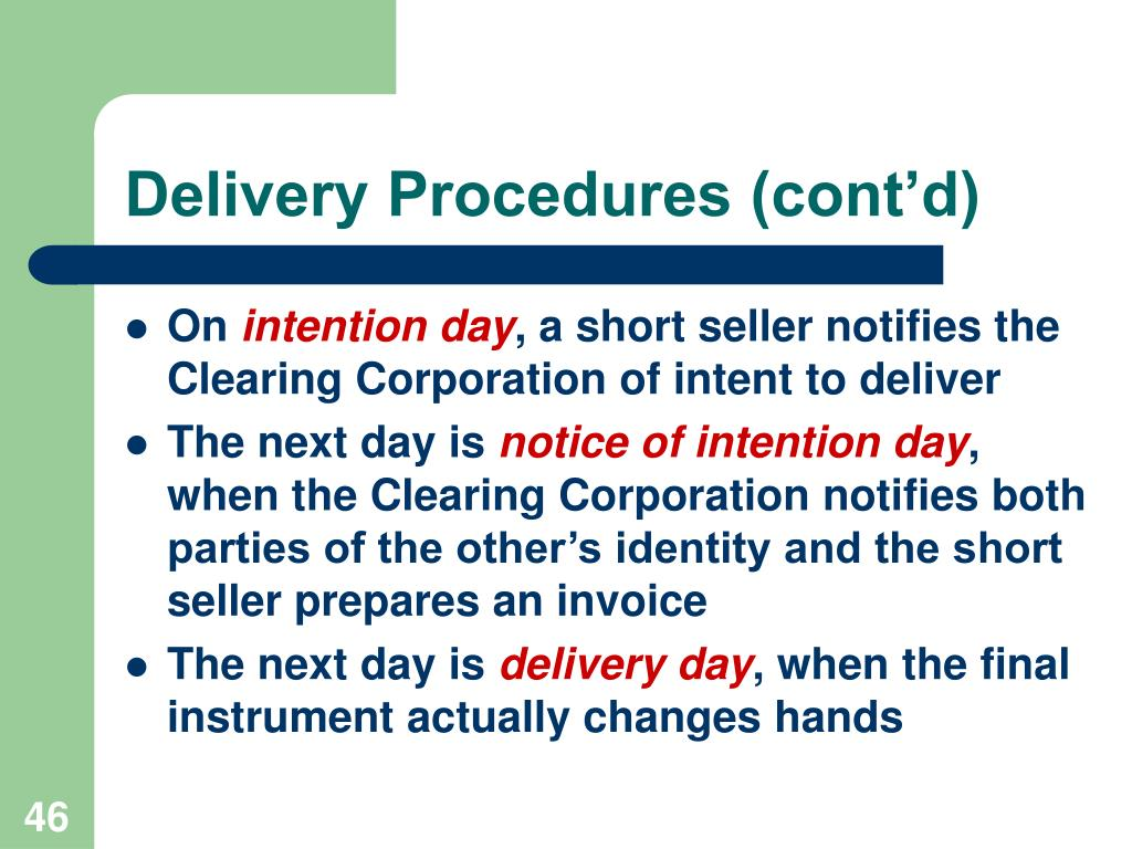 Delivery Procedures (cont'd)