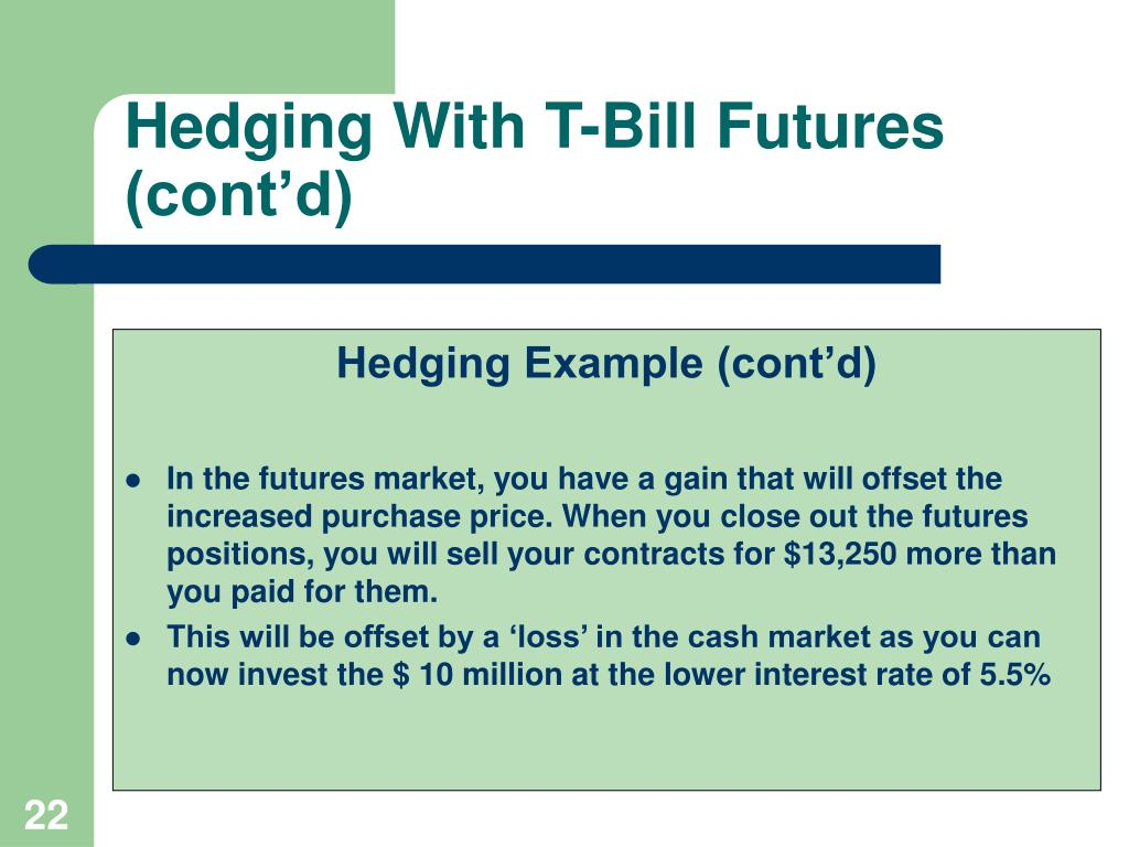 Hedging With T-Bill Futures (cont'd)