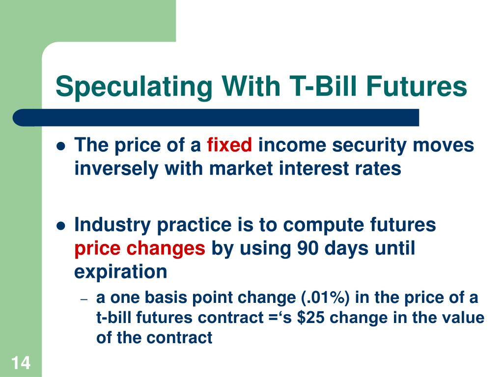 Speculating With T-Bill Futures