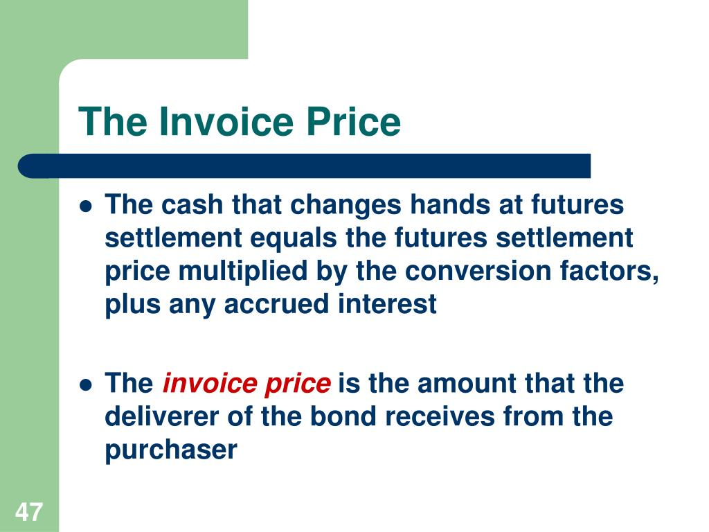 The Invoice Price