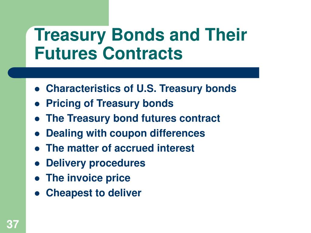 Treasury Bonds and Their Futures Contracts