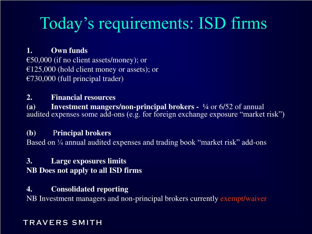 Today's requirements: ISD firms
