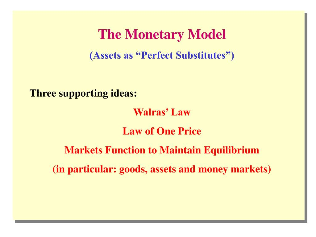 The Monetary Model