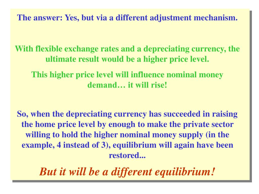 The answer: Yes, but via a different adjustment mechanism.