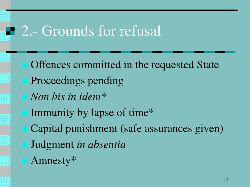 2.- Grounds for refusal