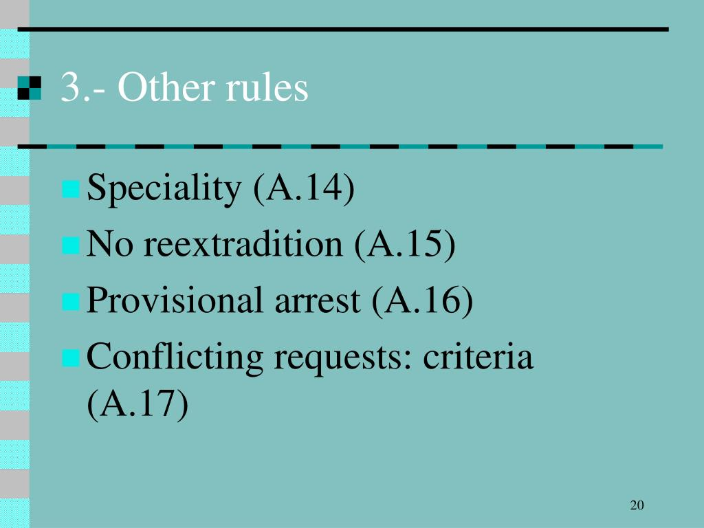 3.- Other rules