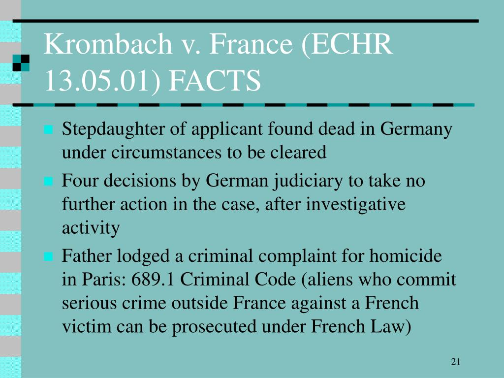 Krombach v. France (ECHR 13.05.01) FACTS