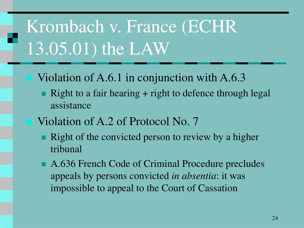 Krombach v. France (ECHR 13.05.01) the LAW