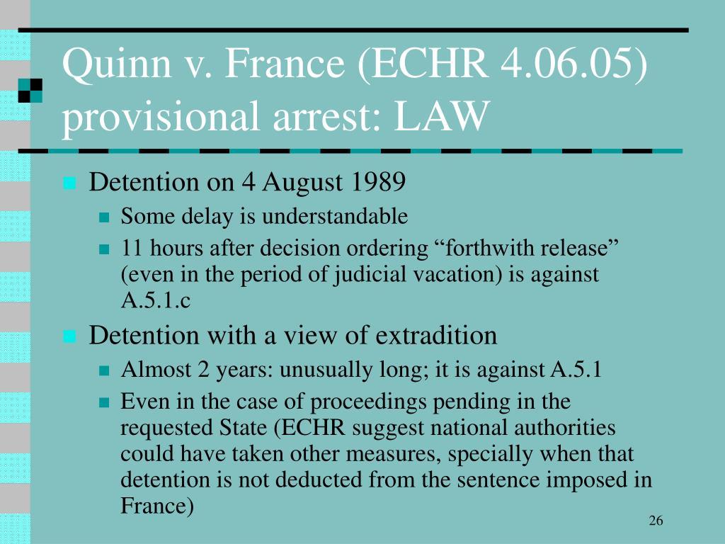 Quinn v. France (ECHR 4.06.05)