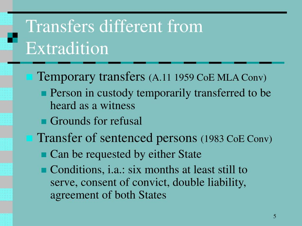 Transfers different from Extradition