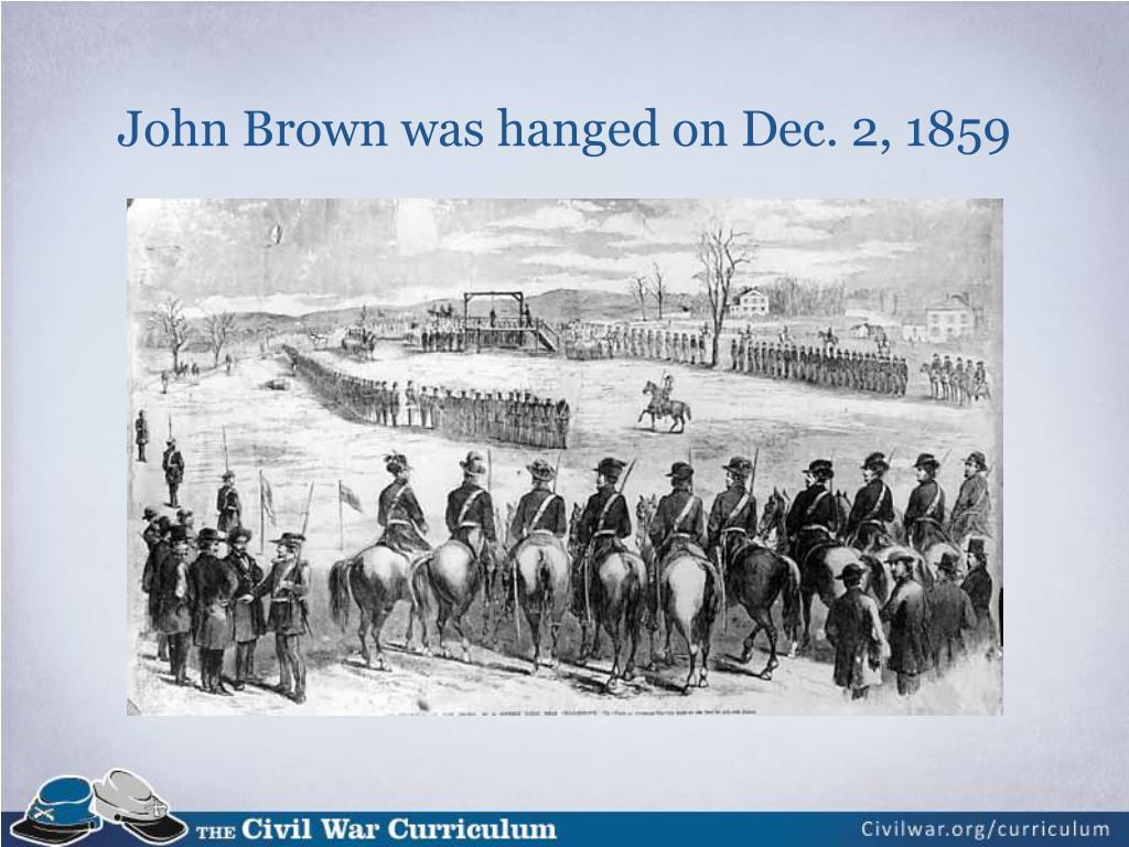 John Brown was hanged on Dec. 2, 1859