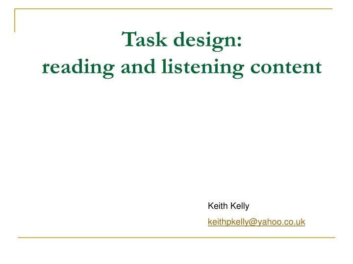 Task design reading and listening content