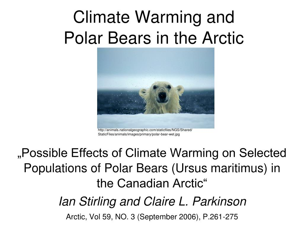 """""""Possible Effects of Climate Warming on Selected Populations of Polar Bears (Ursus maritimus) in the Canadian Arctic"""""""