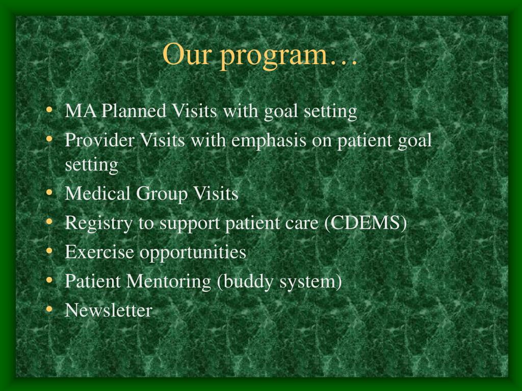 Our program…
