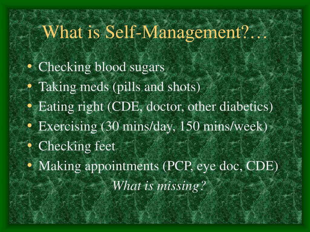 What is Self-Management?…