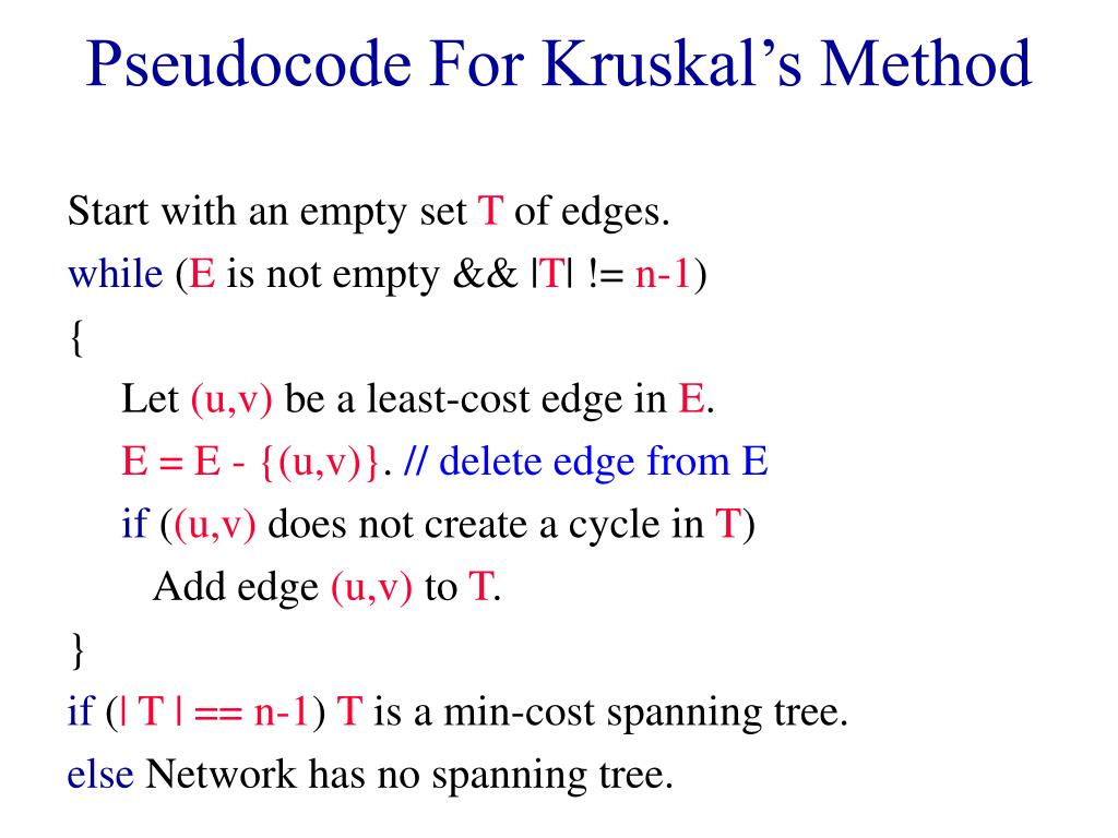 Pseudocode For Kruskal's Method