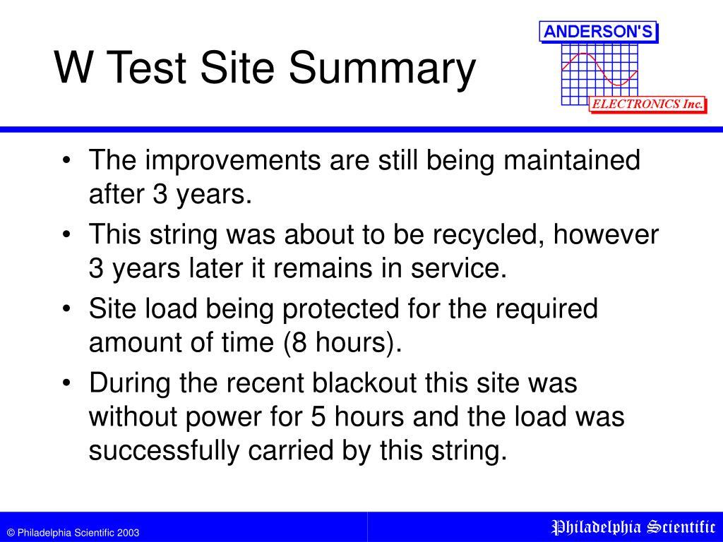 W Test Site Summary
