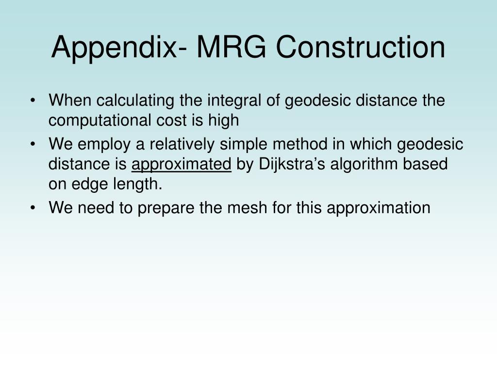 Appendix- MRG Construction