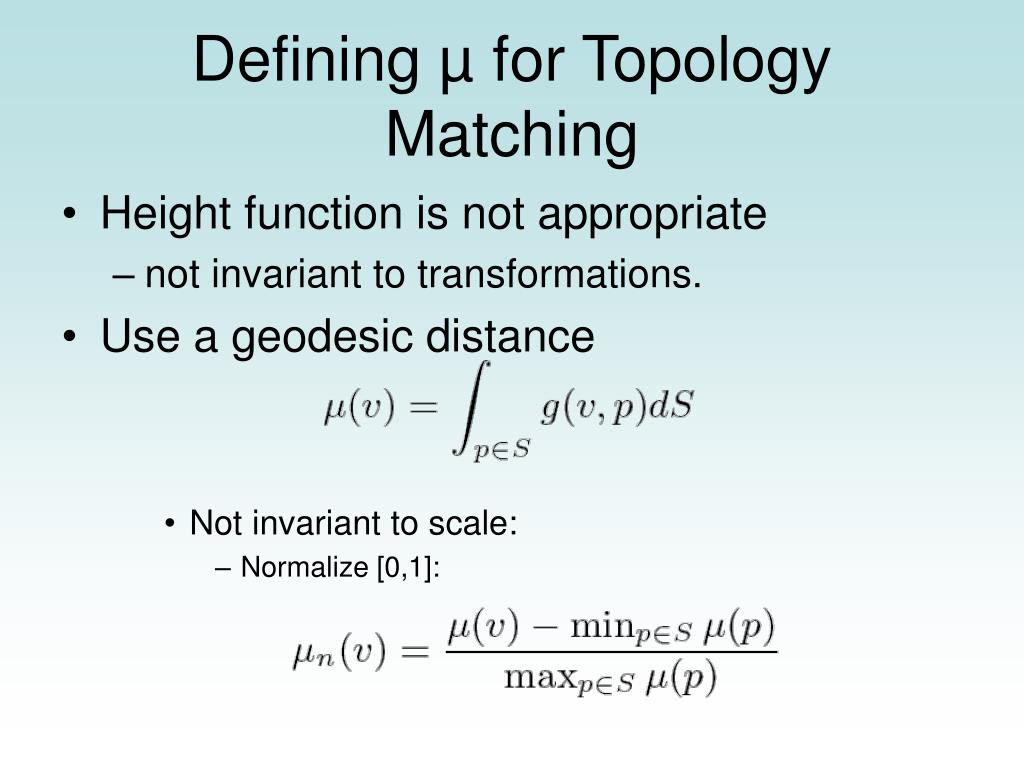 Defining µ for Topology Matching