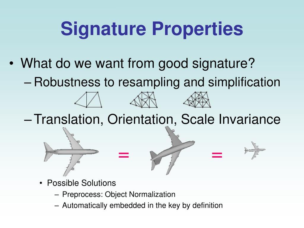 Signature Properties