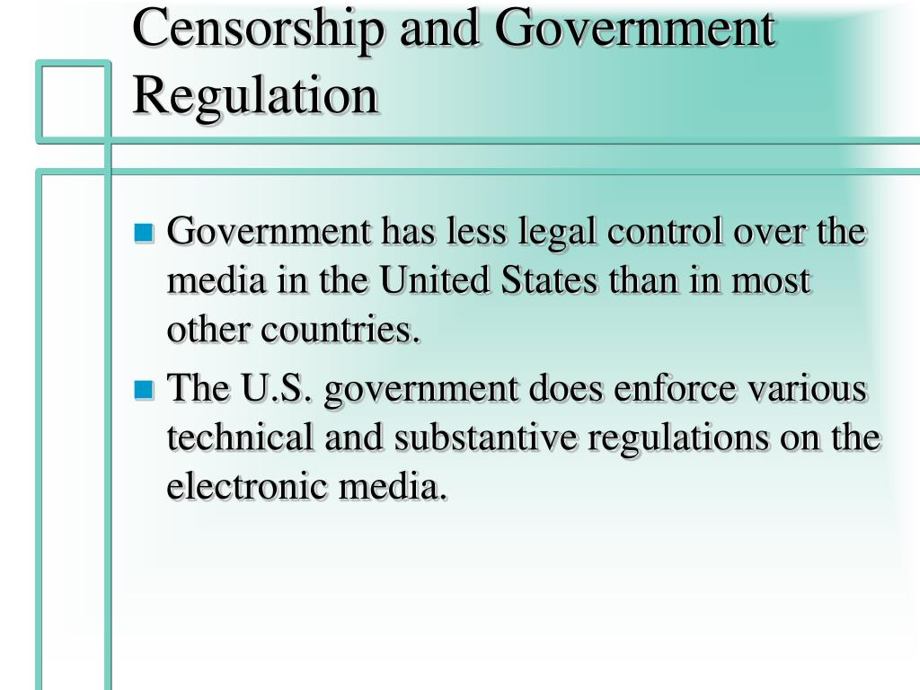 Censorship and Government Regulation