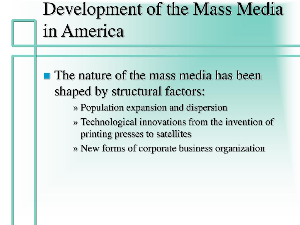 Development of the Mass Media in America