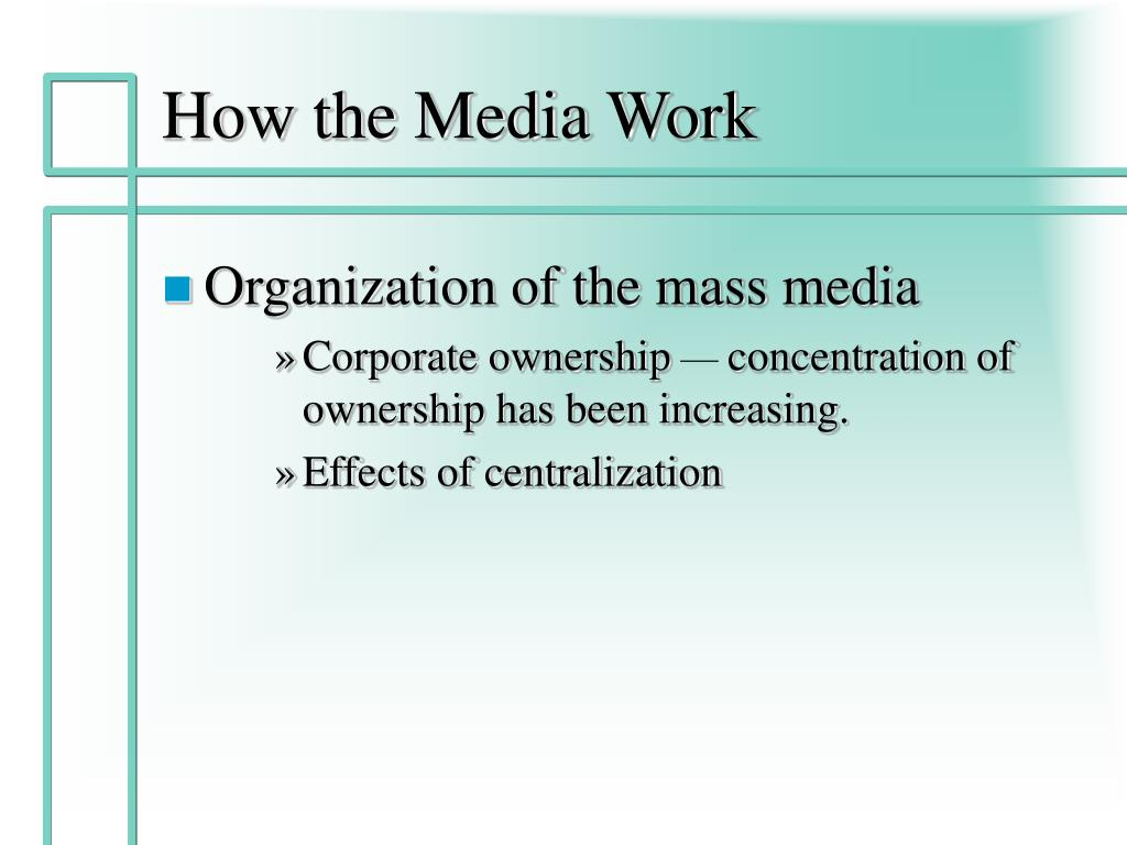 How the Media Work