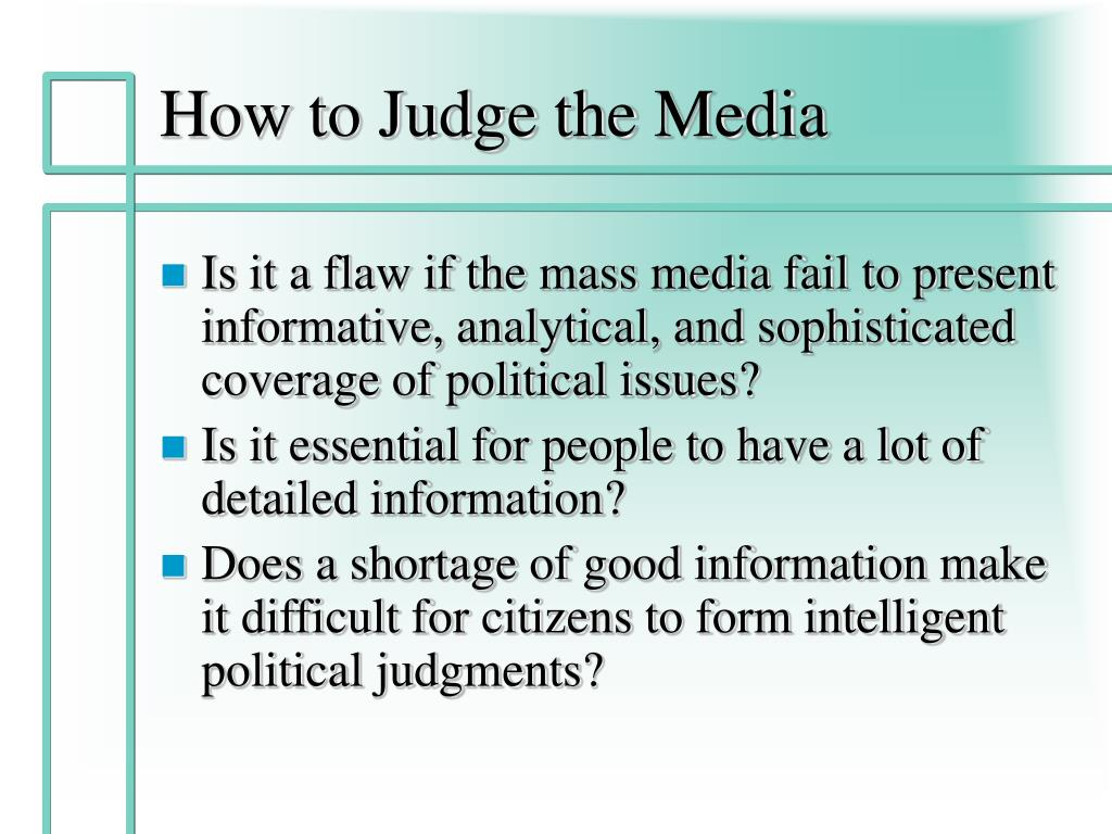 How to Judge the Media