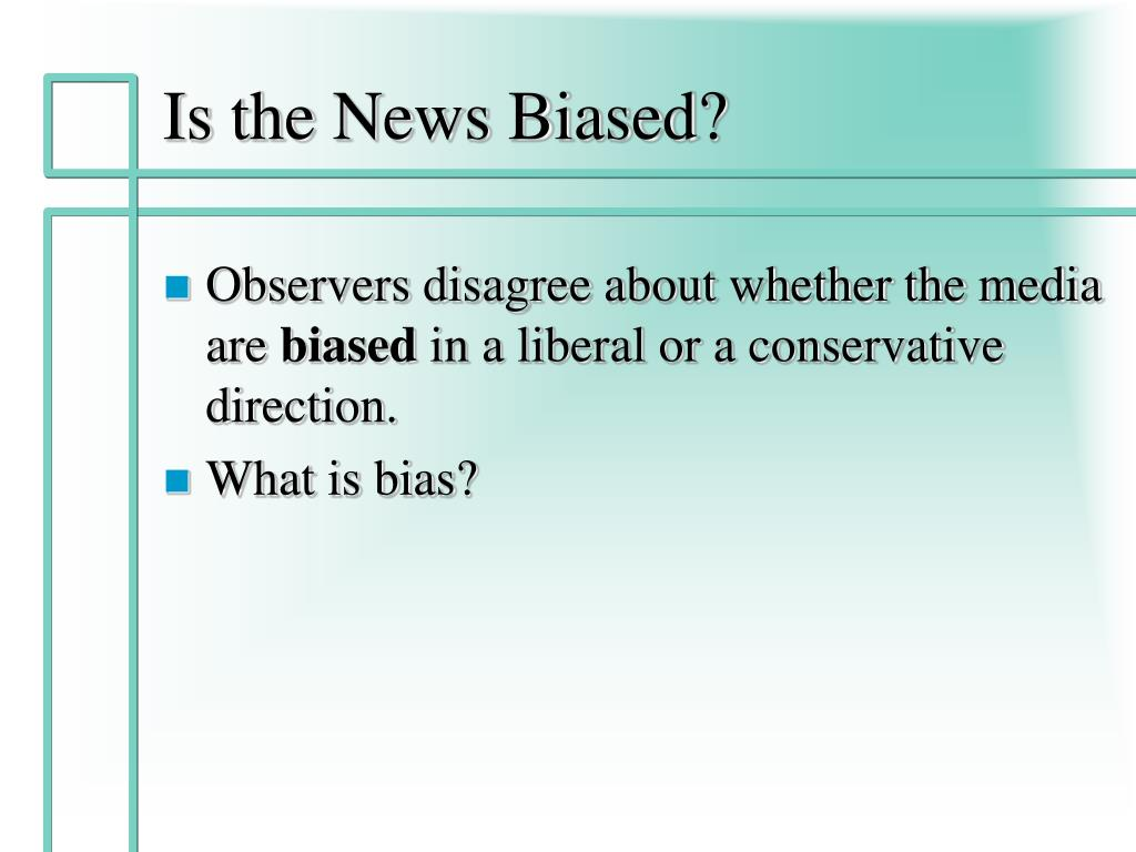 Is the News Biased?