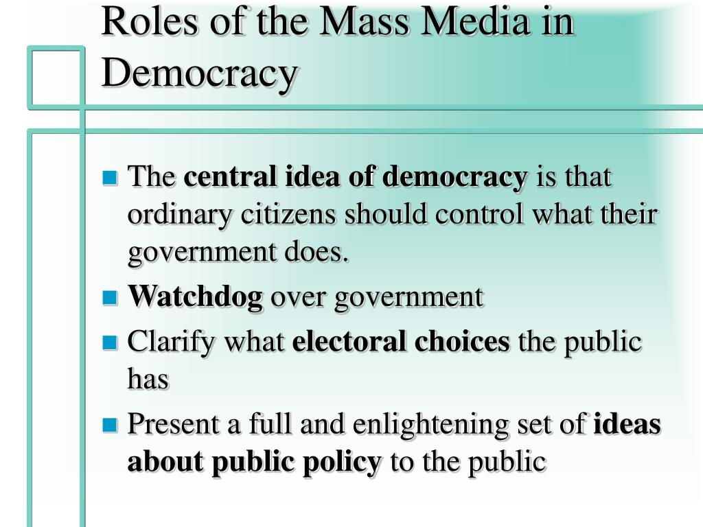 Roles of the Mass Media in Democracy