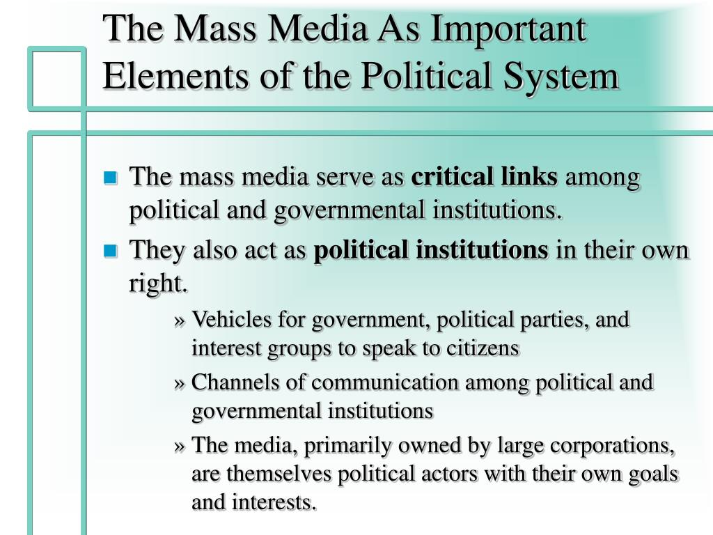 The Mass Media As Important Elements of the Political System