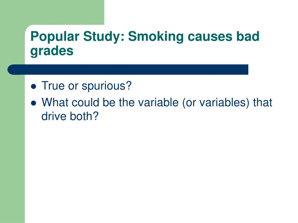Popular Study: Smoking causes bad grades