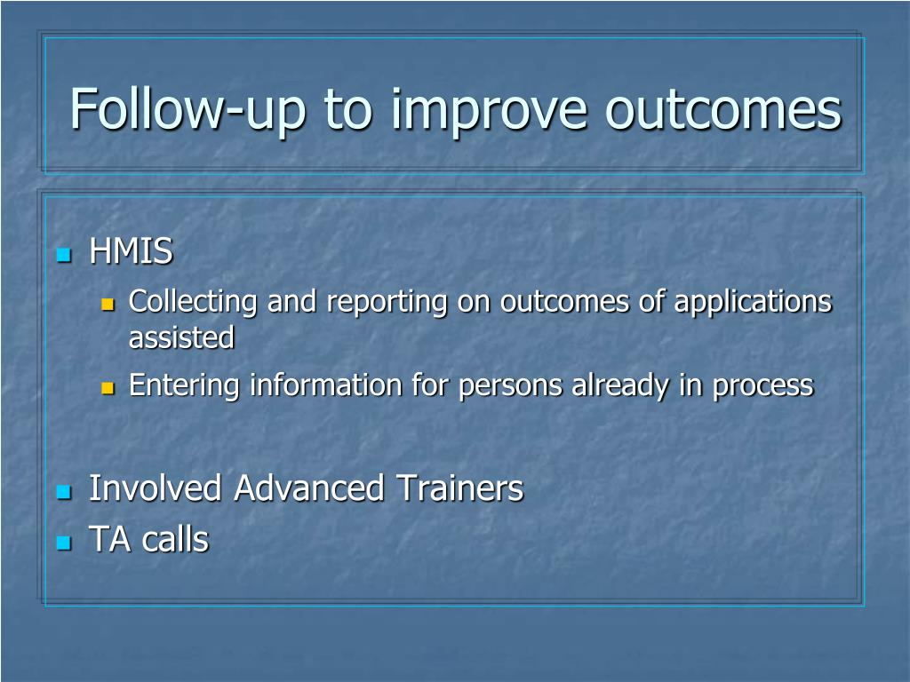 Follow-up to improve outcomes