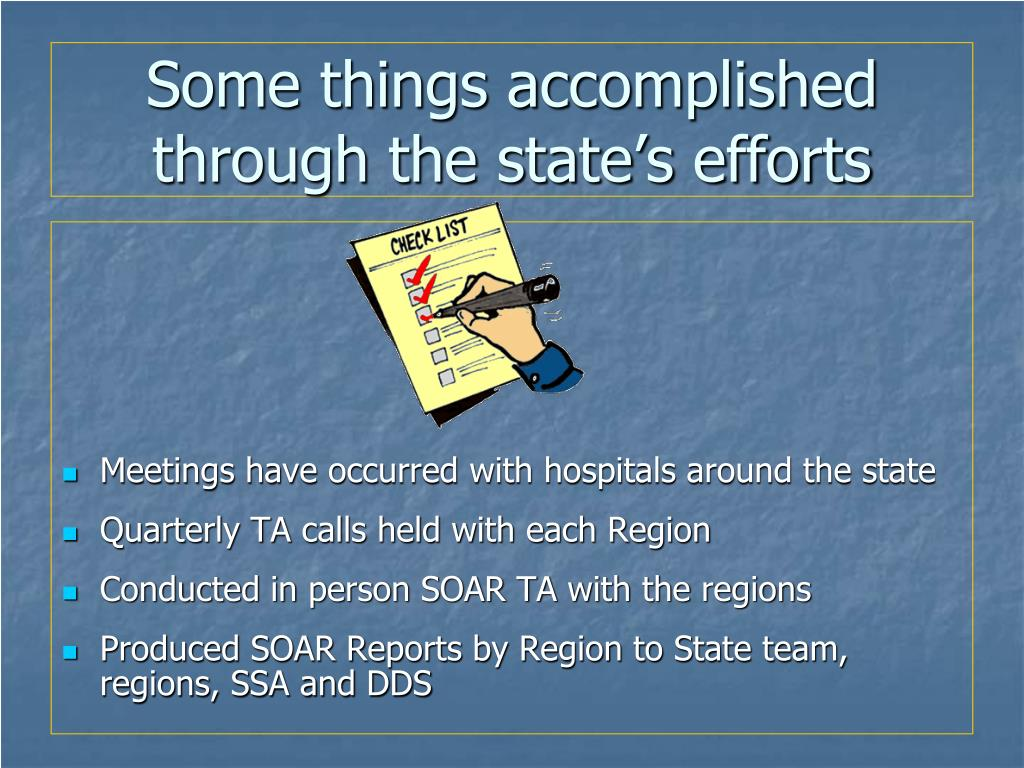 Some things accomplished through the state's efforts