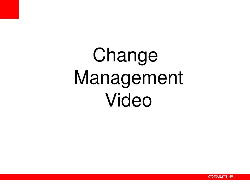 Change Management Video