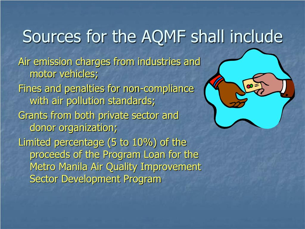 Sources for the AQMF shall include