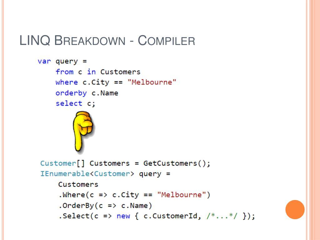 LINQ Breakdown - Compiler