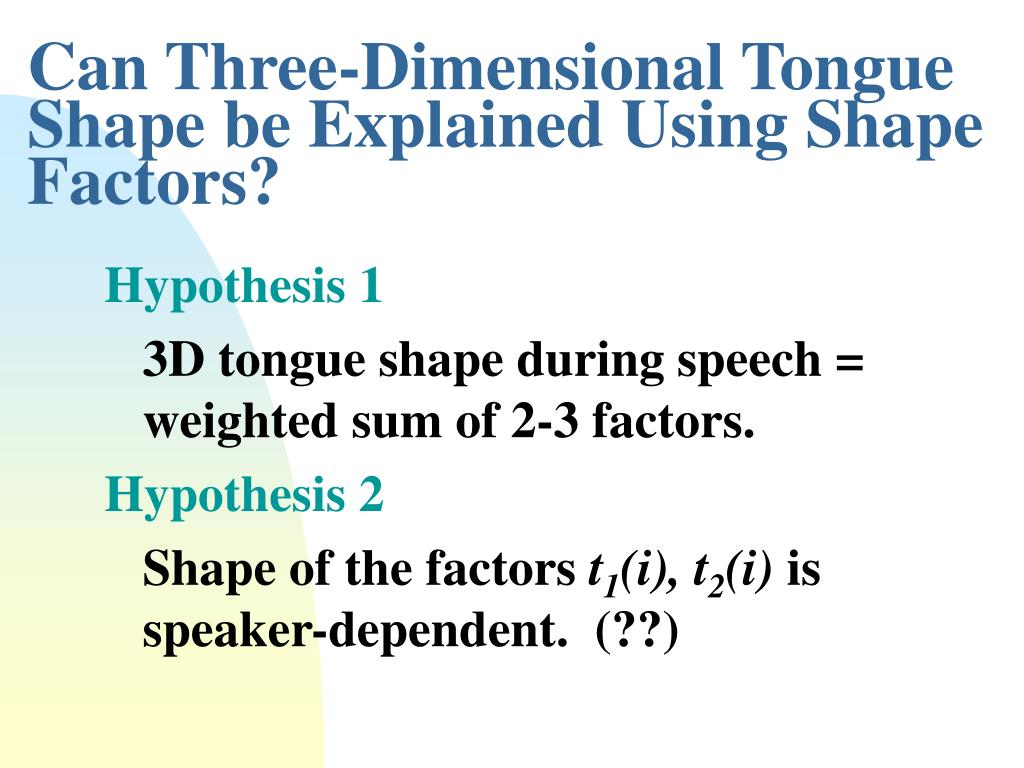 Can Three-Dimensional Tongue