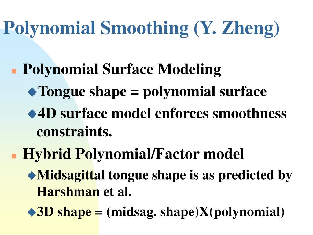 Polynomial Smoothing (Y. Zheng)