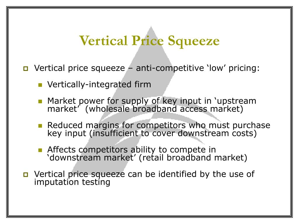 Vertical Price Squeeze