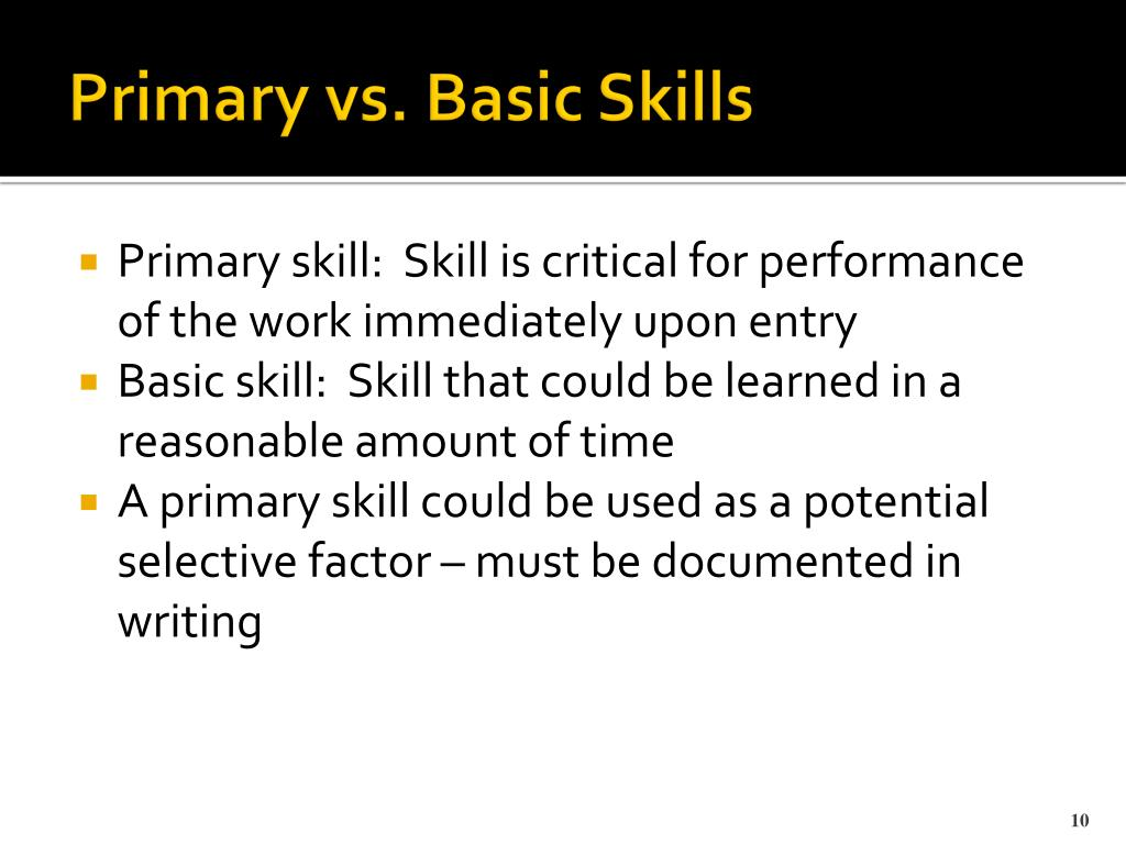 Primary vs. Basic Skills