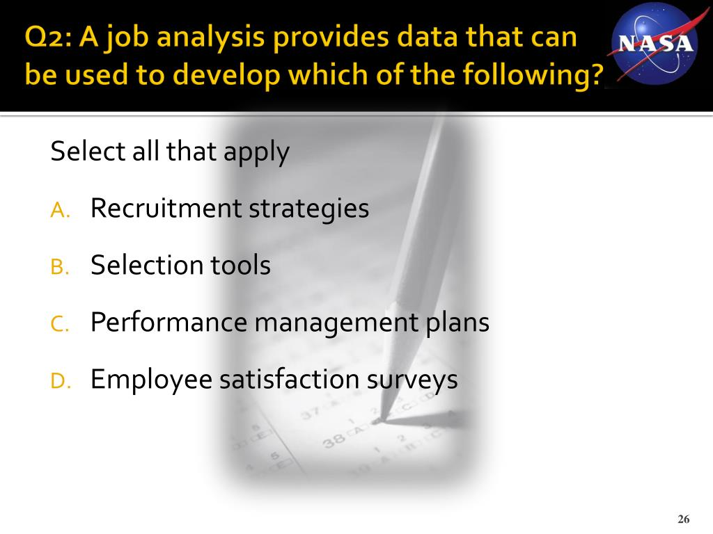 Q2: A job analysis provides data that can