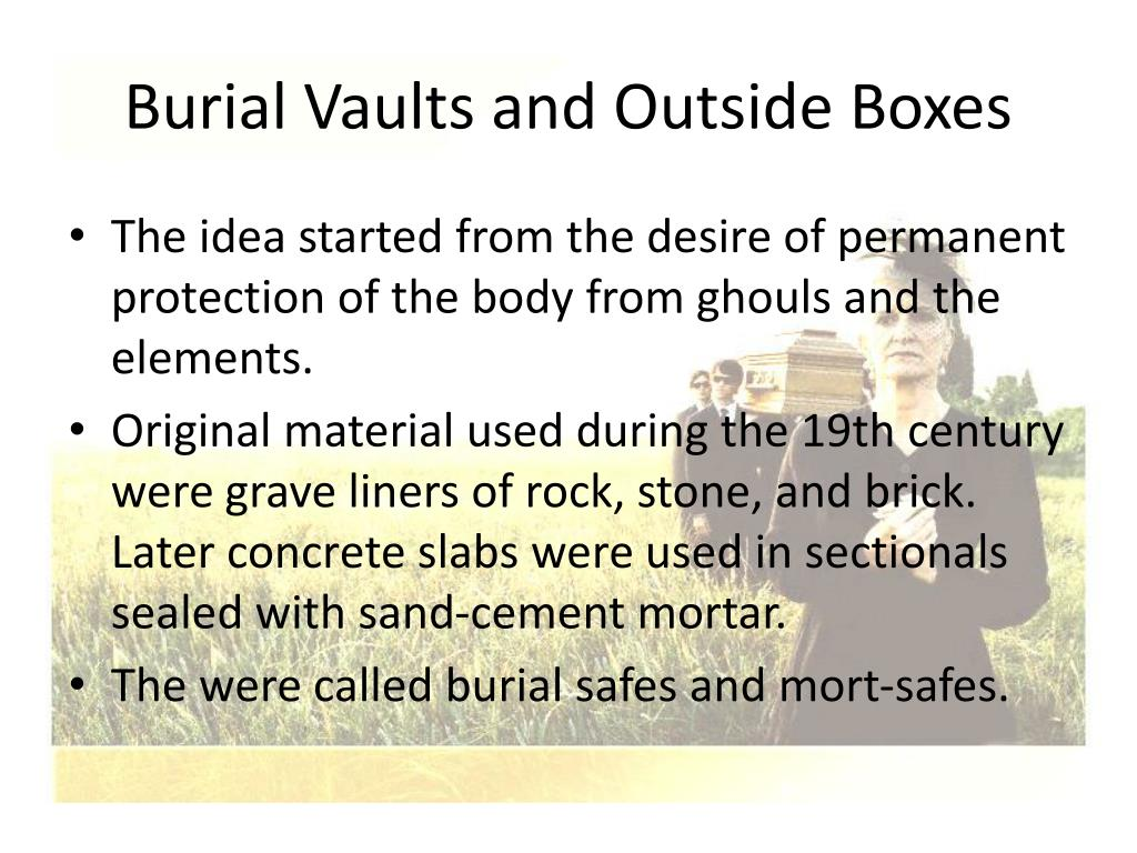 Burial Vaults and Outside Boxes
